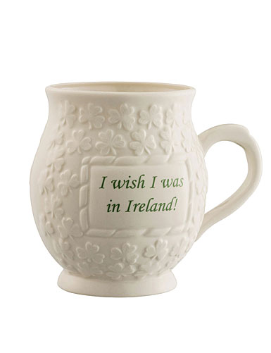 Belleek I wish I was in Ireland Mug