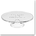Kate Spade New York, Lenox Glass Cake Plate Eat Cake For Breakfast