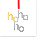 Nambe Ho Ho Ho Christmas Ornament