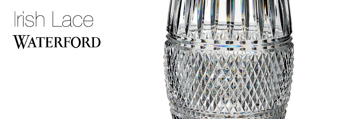 Waterford Crystal Irish Lace Collection